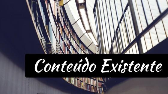 Conteúdo Existente - 4 Formas de Encontrar Temas para Escrever no seu Blog que estão bem debaixo do seu nariz!