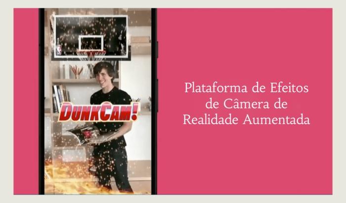 Plataforma de Efeitos de Câmera de Realidade Aumentada - FAMA Marketing Digital
